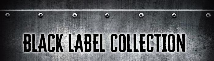 BLACK LABEL COLLECTION